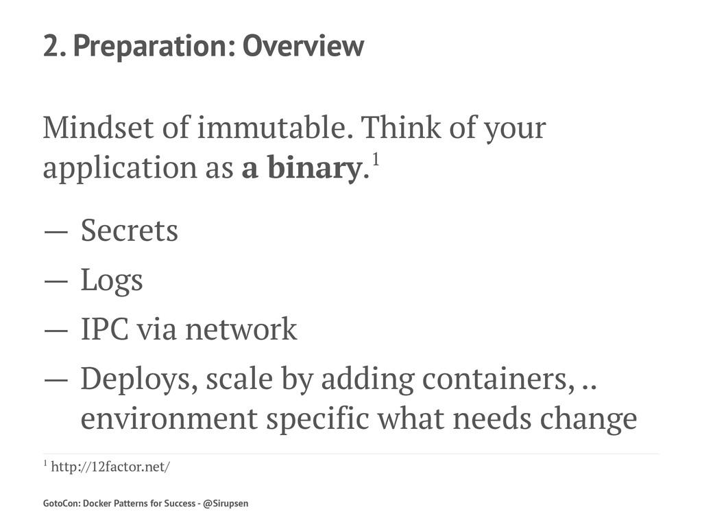 2. Preparation: Overview Mindset of immutable. ...