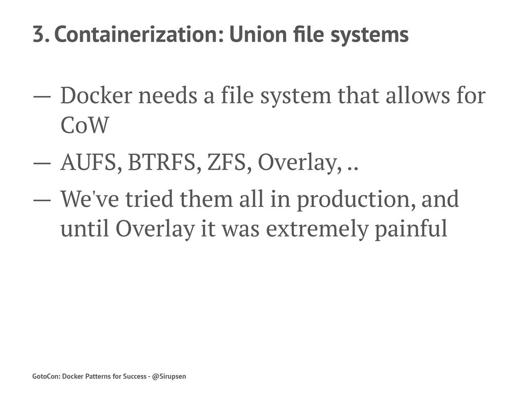 3. Containerization: Union file systems — Docker...