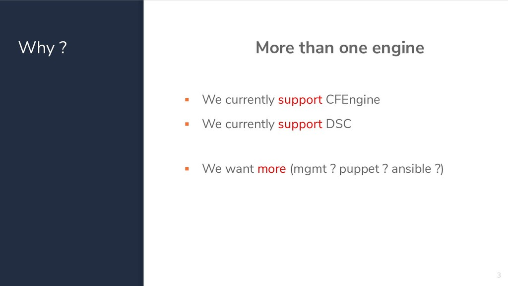 Why ? More than one engine ▪ We currently suppo...