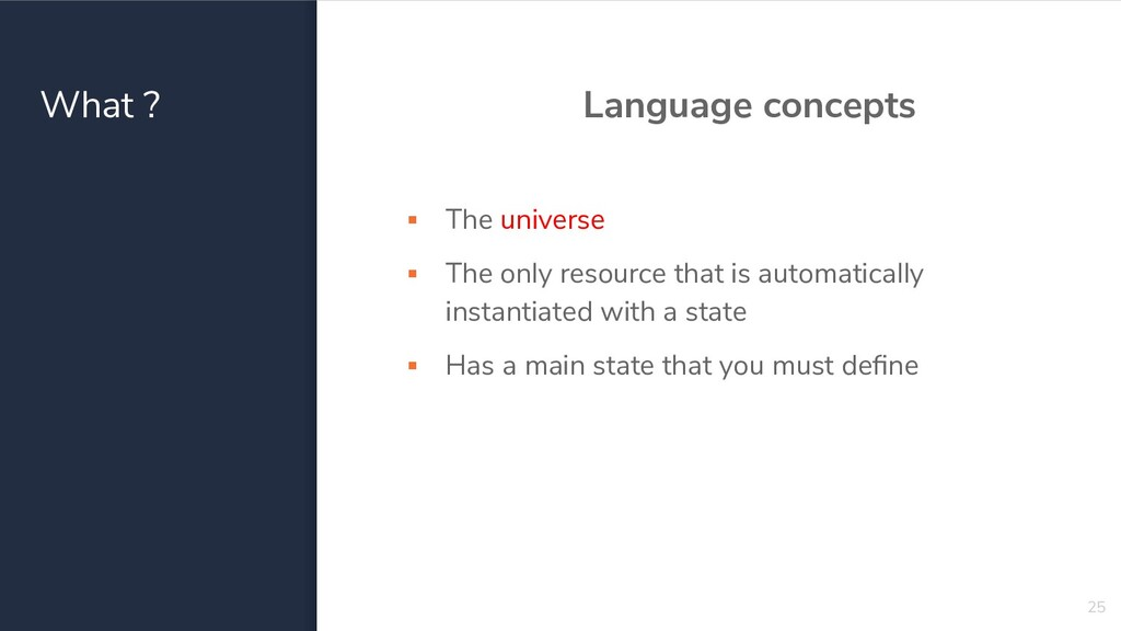 What ? Language concepts ▪ The universe ▪ The o...