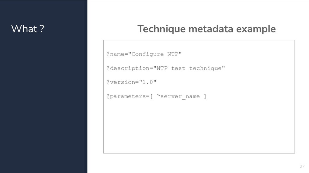 "What ? Technique metadata example 27 @name=""Con..."