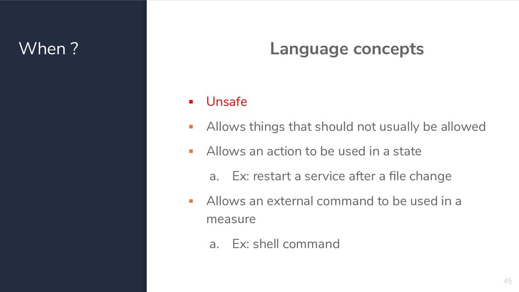 When ? Language concepts ▪ Unsafe ▪ Allows thin...