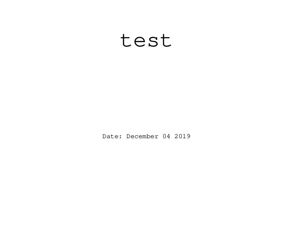 test Date: December 04 2019