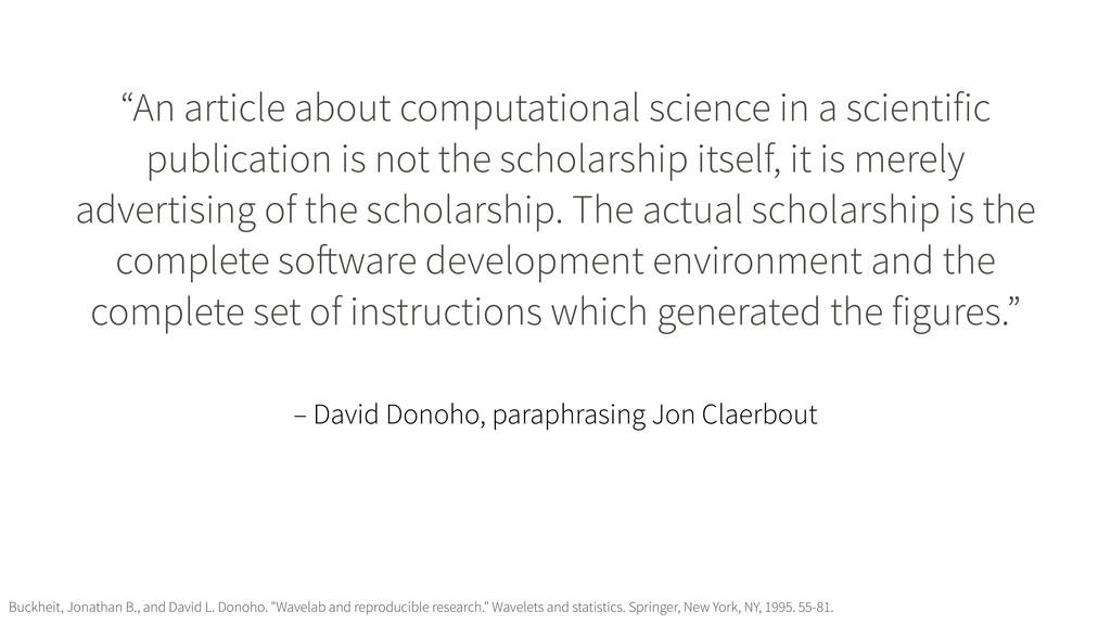 "– David Donoho, paraphrasing Jon Claerbout ""An ..."