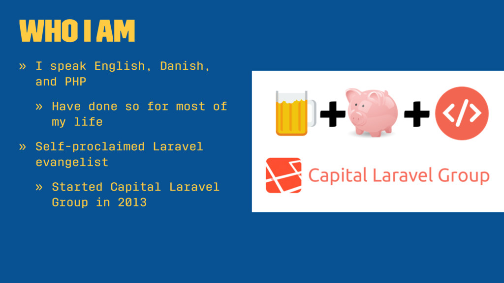 Who I Am » I speak English, Danish, and PHP » H...