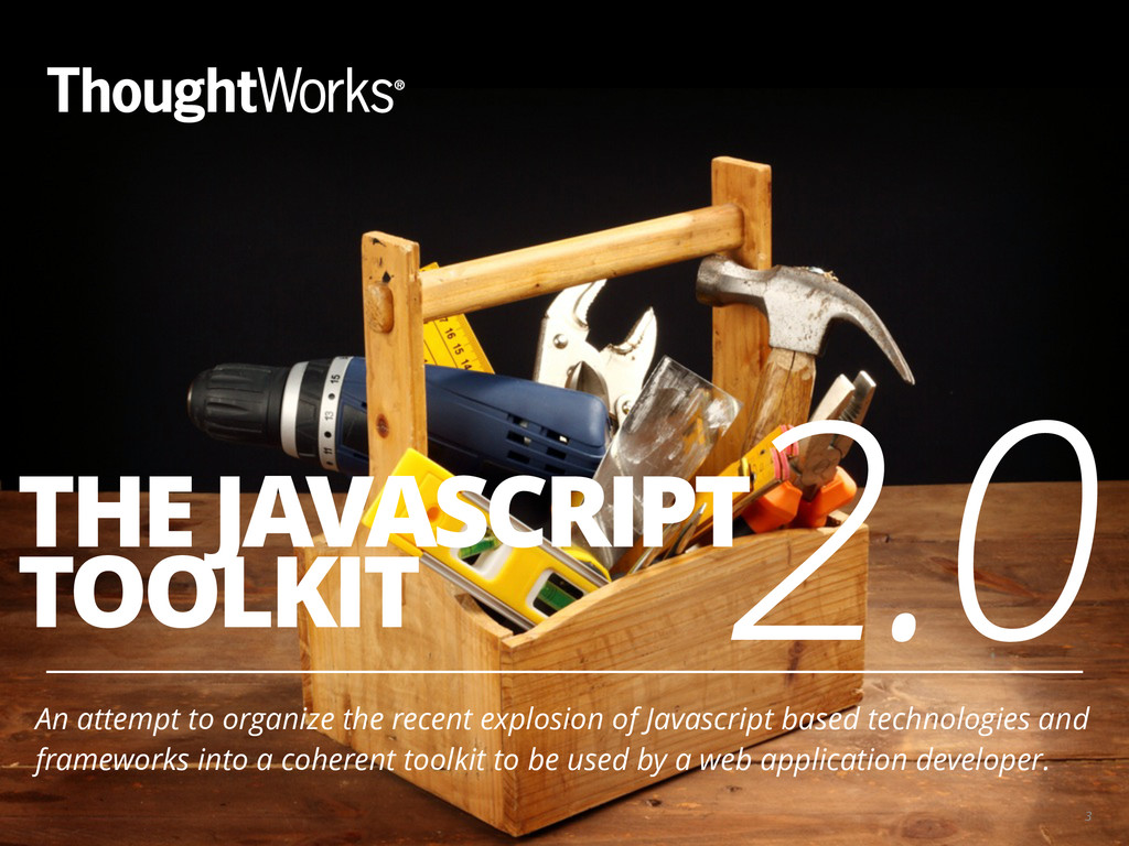 THE JAVASCRIPT TOOLKIT An attempt to organize t...