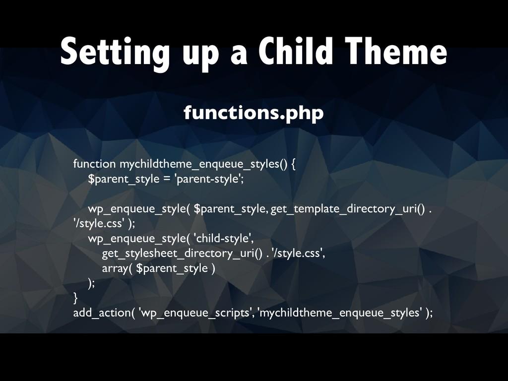 Setting up a Child Theme function mychildtheme_...
