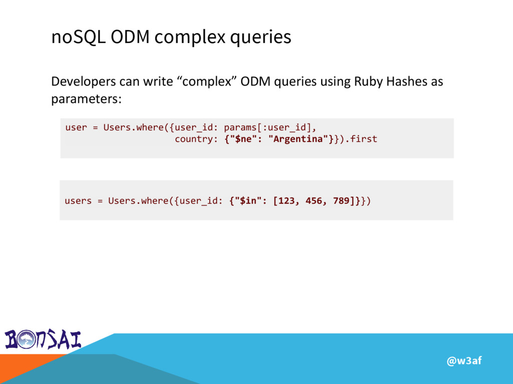 @w3af noSQL ODM complex queries Developers can ...