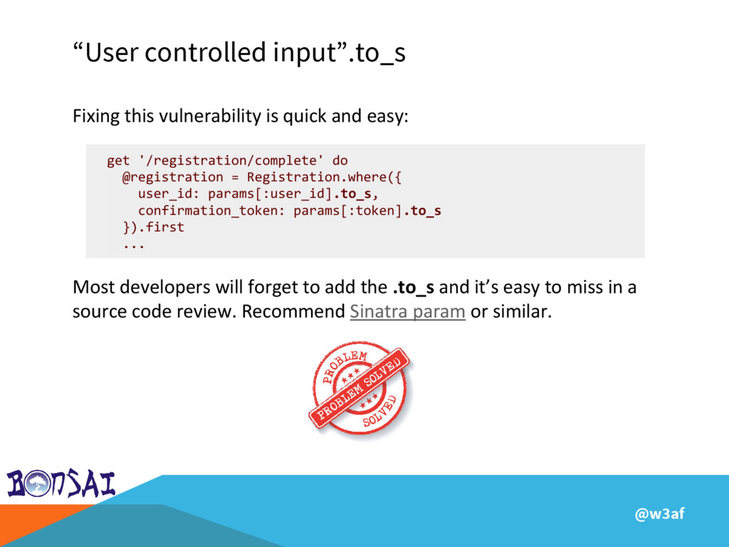 "@w3af ""User controlled input"".to_s Fixing this ..."