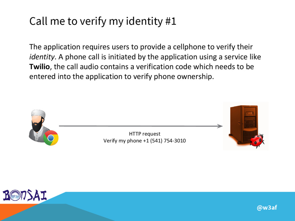 @w3af Call me to verify my identity #1 The appl...