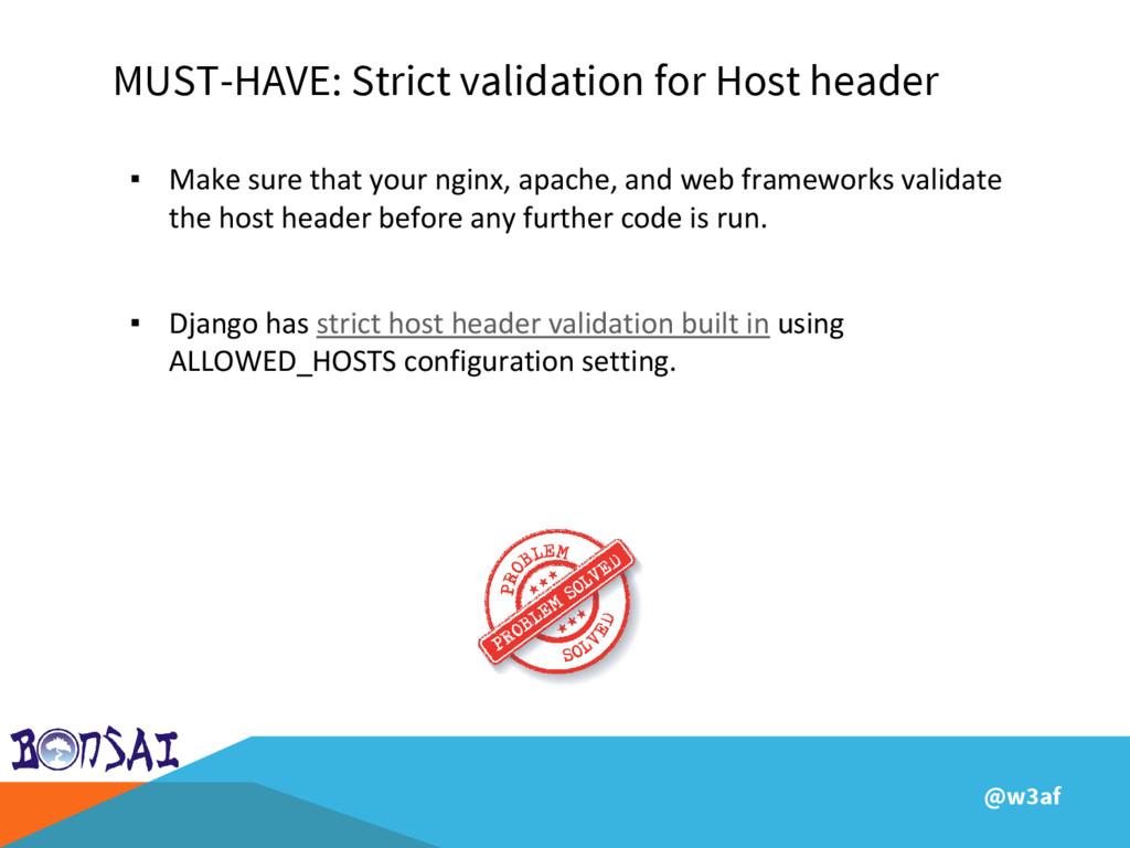 @w3af MUST-HAVE: Strict validation for Host hea...