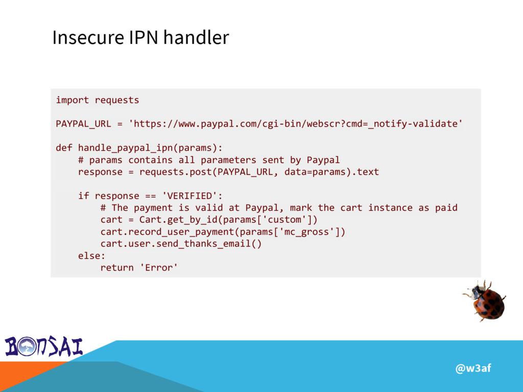@w3af Insecure IPN handler import requests PAYP...
