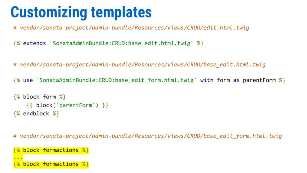 Customizing templates # vendor/sonata-project/a...