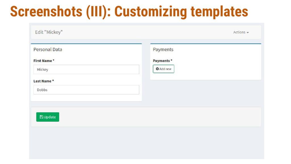 Screenshots (III): Customizing templates