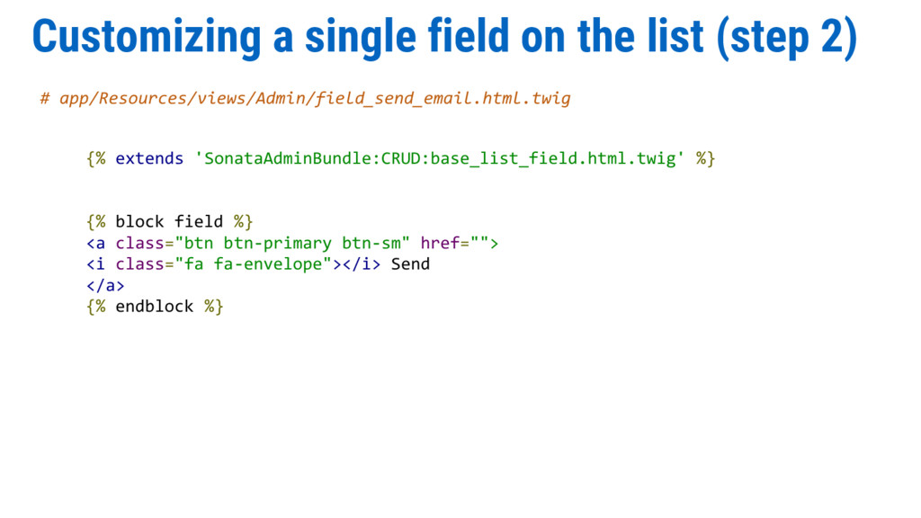 Customizing a single field on the list (step 2)...