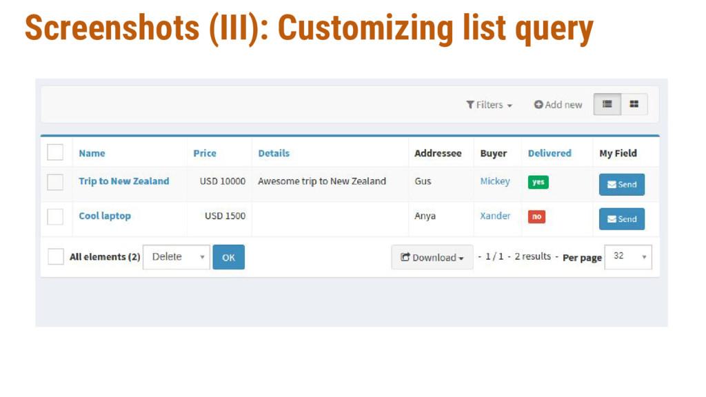 Screenshots (III): Customizing list query