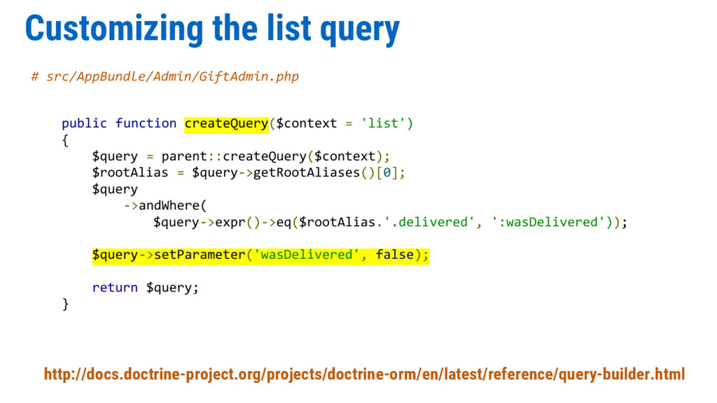 Customizing the list query # src/AppBundle/Admi...