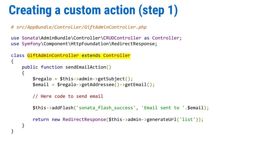 Creating a custom action (step 1) # src/AppBund...