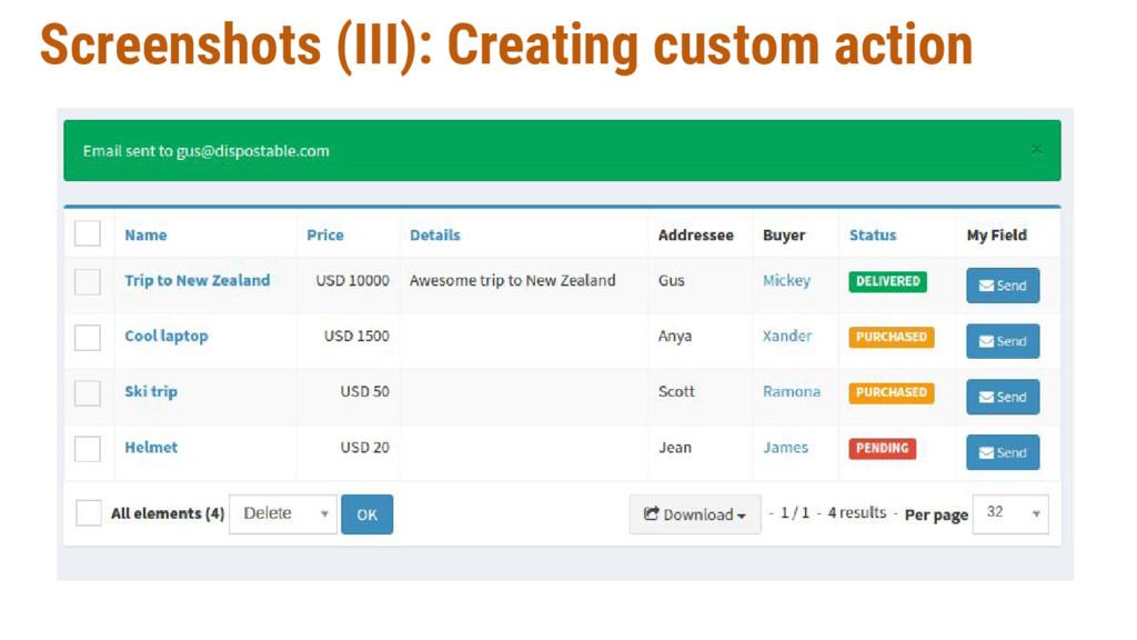 Screenshots (III): Creating custom action