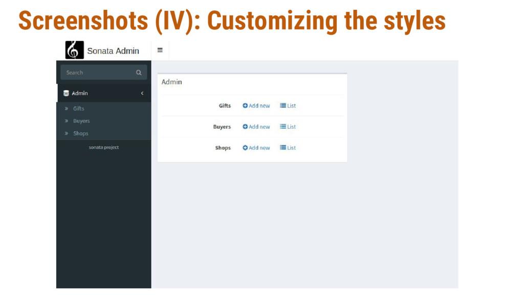 Screenshots (IV): Customizing the styles