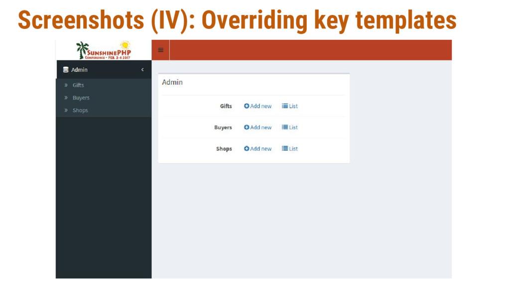 Screenshots (IV): Overriding key templates