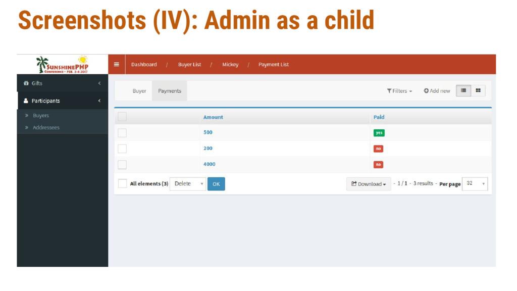 Screenshots (IV): Admin as a child