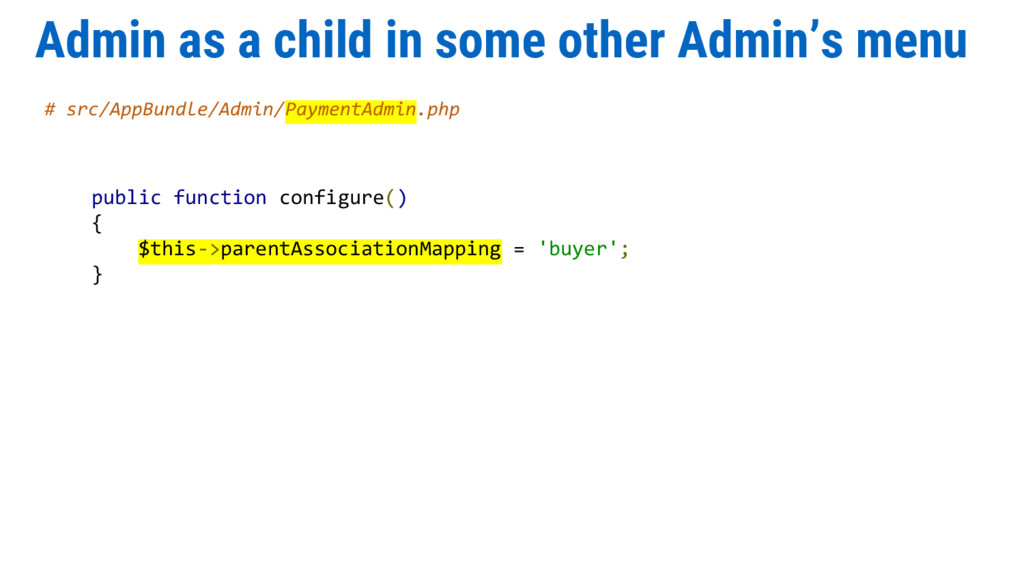 Admin as a child in some other Admin's menu # s...