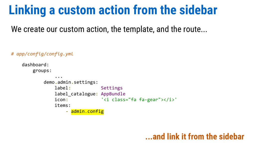 Linking a custom action from the sidebar We cre...