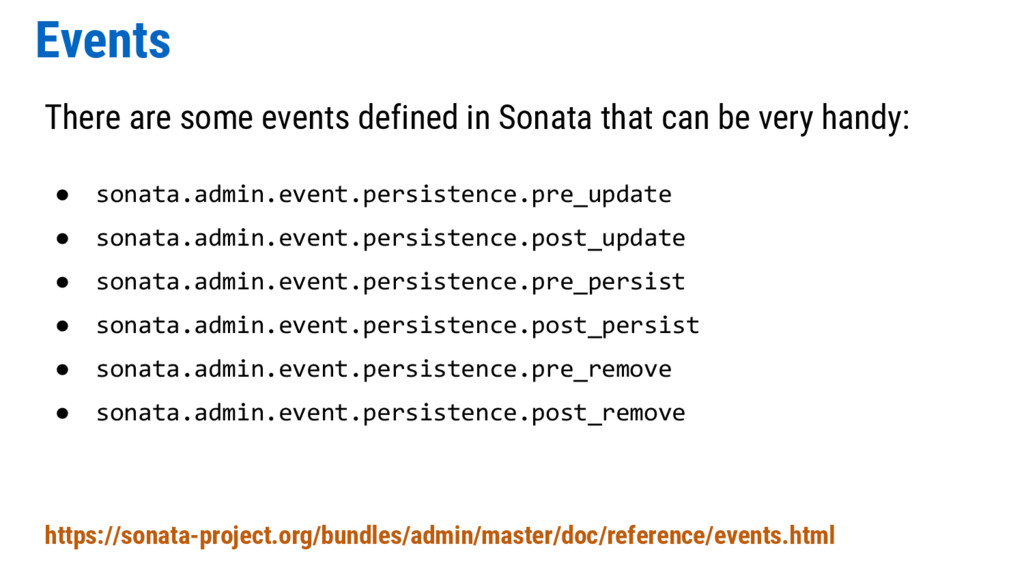 Events There are some events defined in Sonata ...