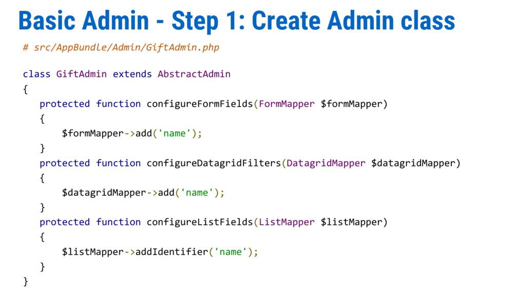 Basic Admin - Step 1: Create Admin class # src/...