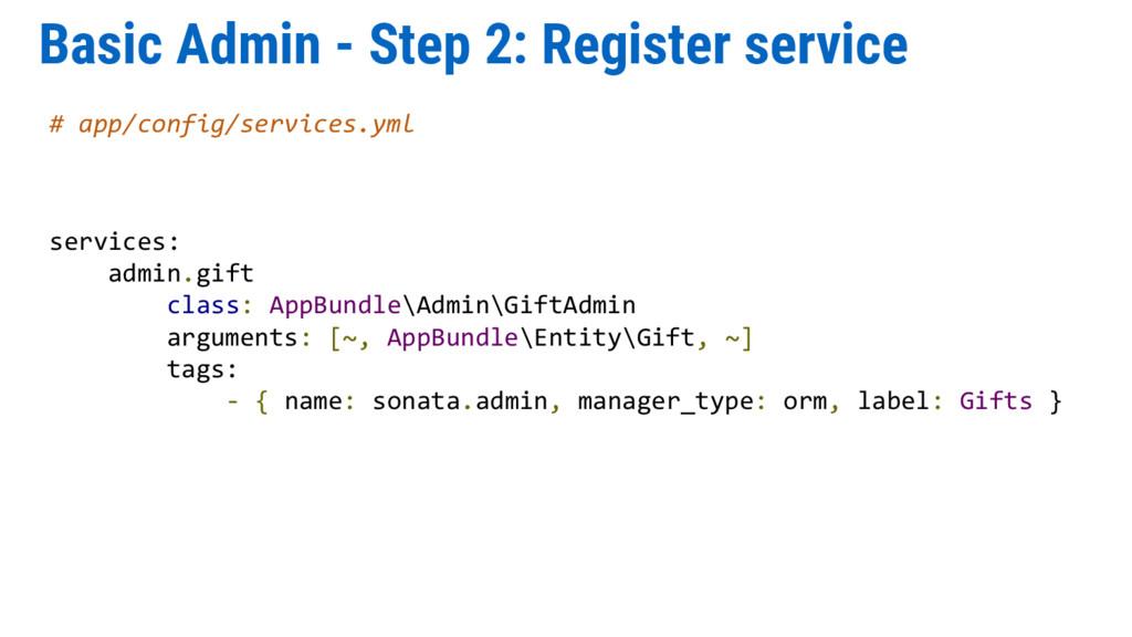 Basic Admin - Step 2: Register service # app/co...