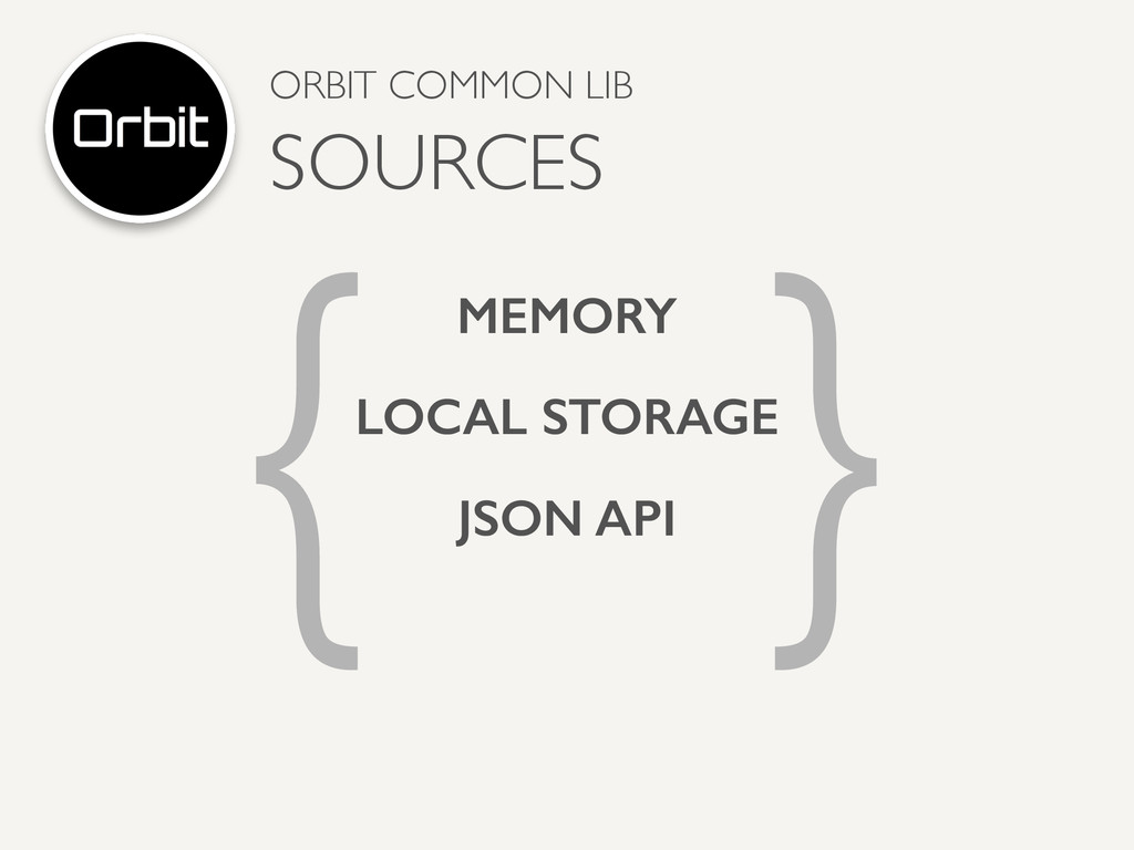 { } MEMORY JSON API LOCAL STORAGE ORBIT COMMON ...
