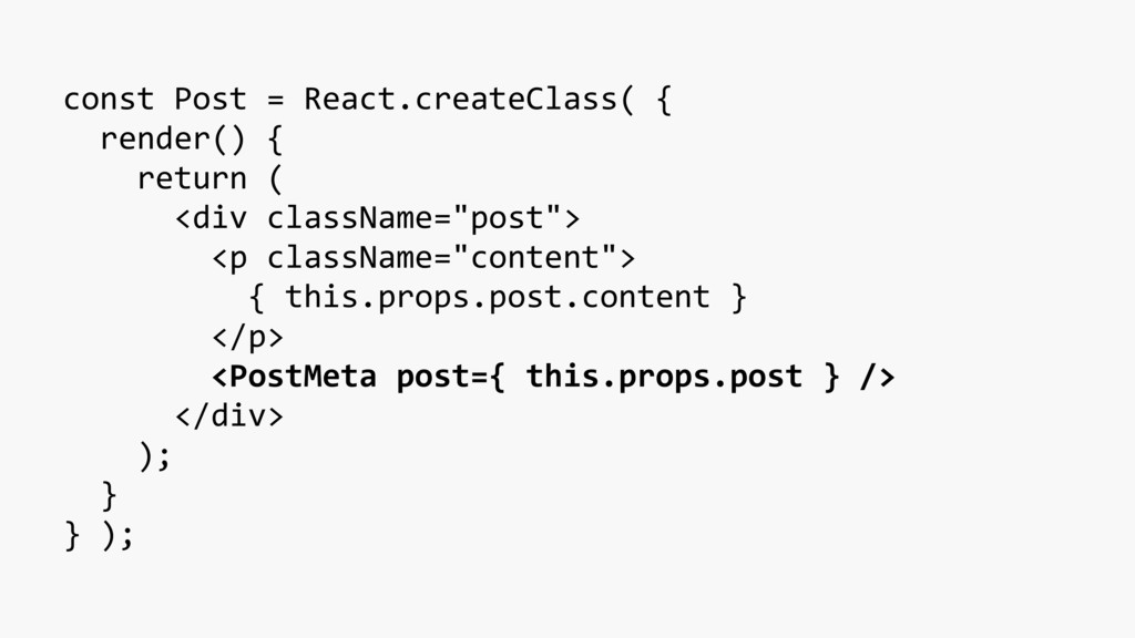 const Post = React.createClass( { render() { re...