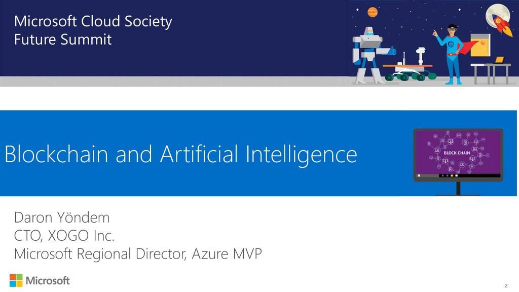2 Microsoft Cloud Society Future Summit Blockch...