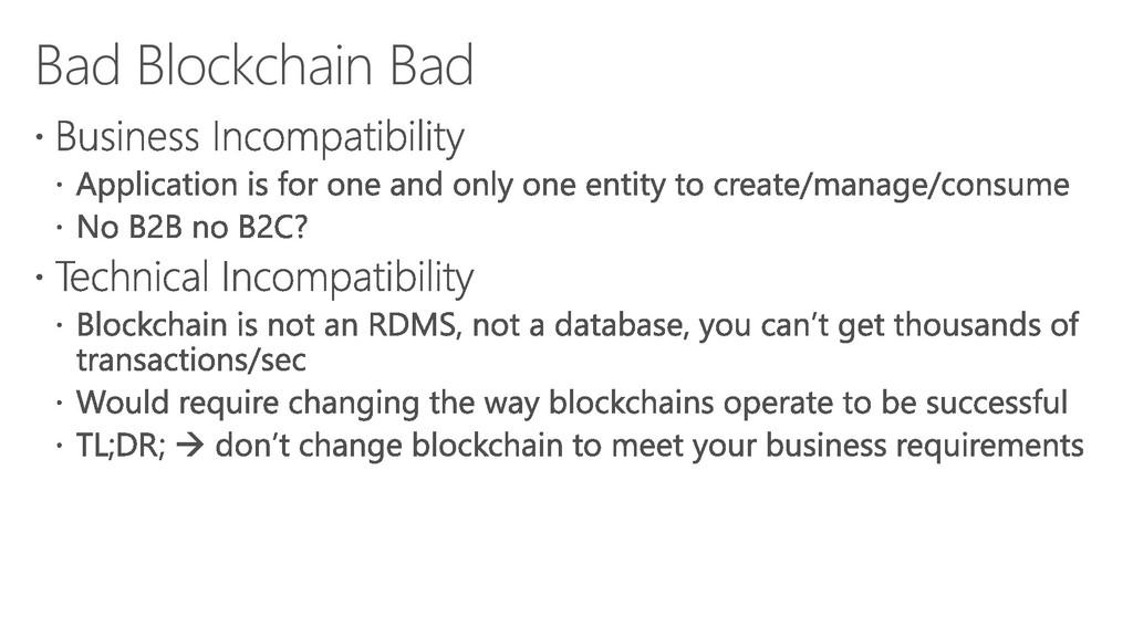 Bad Blockchain Bad