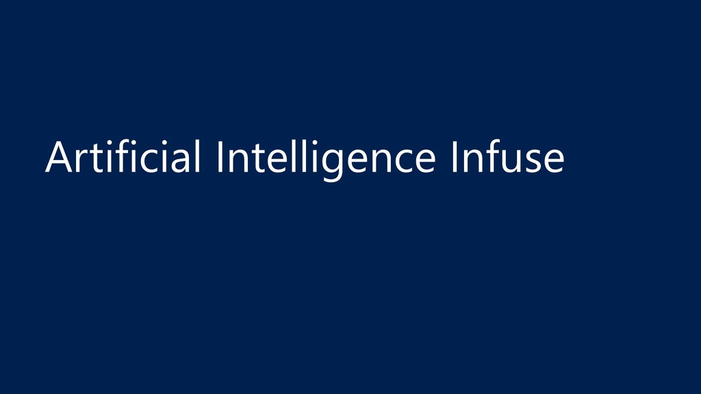 Artificial Intelligence Infuse