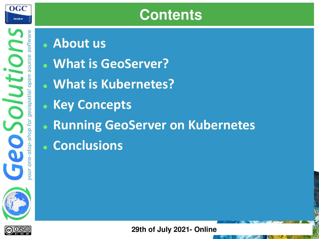 Contents ⚫ About us ⚫ What is GeoServer? ⚫ What...