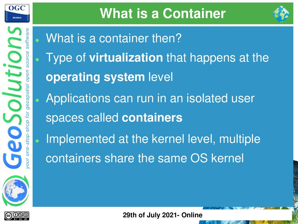 What is a Container ⚫ What is a container then?...