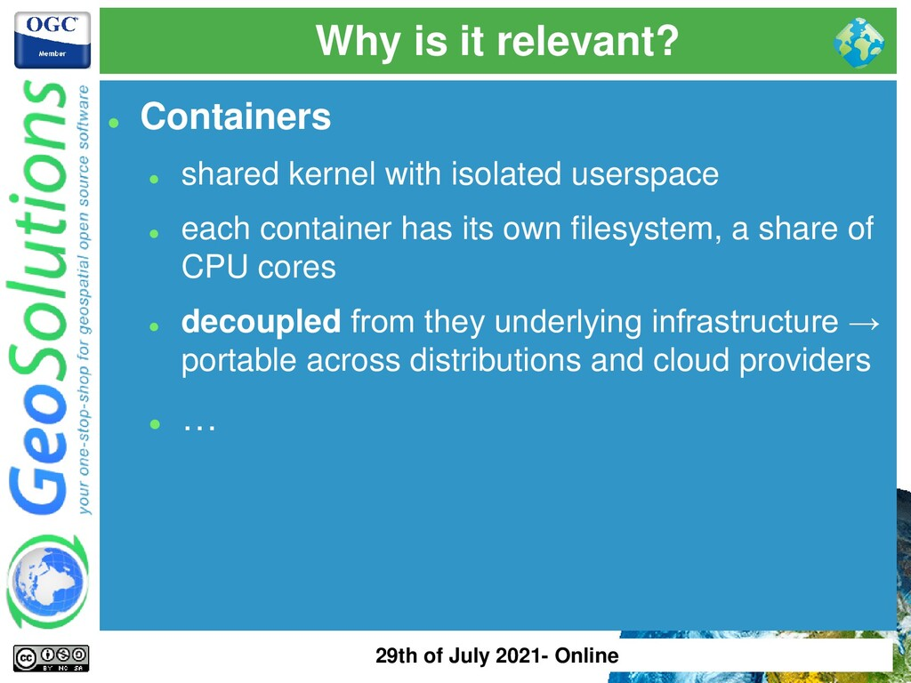 Why is it relevant? ⚫ Containers ⚫ shared kerne...