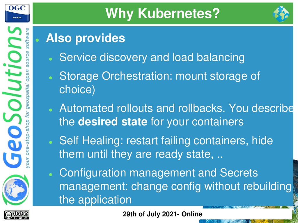 Why Kubernetes? ⚫ Also provides ⚫ Service disco...
