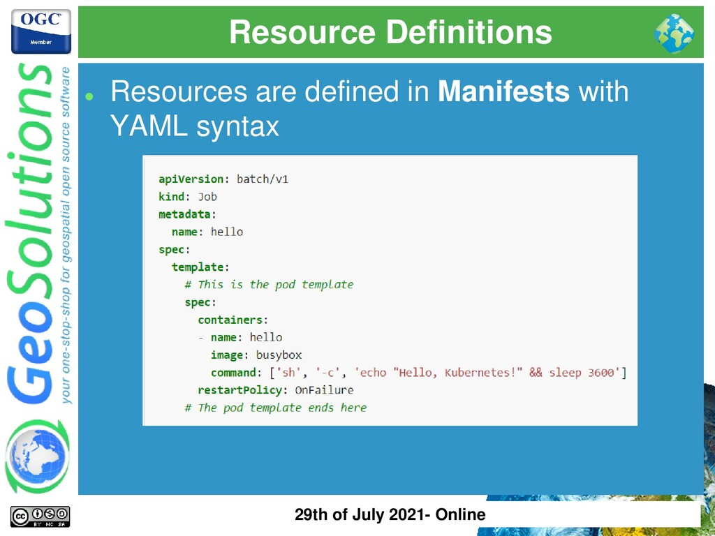 Resource Definitions ⚫ Resources are defined in...