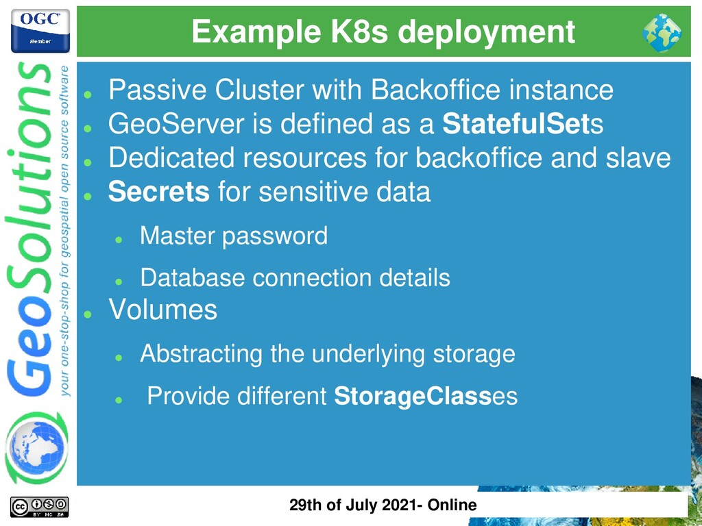 Example K8s deployment ⚫ Passive Cluster with B...