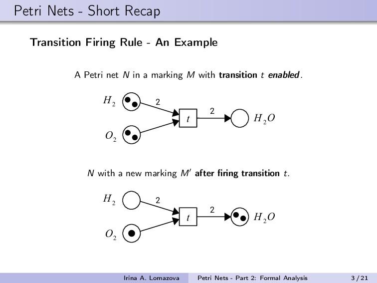 Petri Nets - Short Recap Transition Firing Rule...
