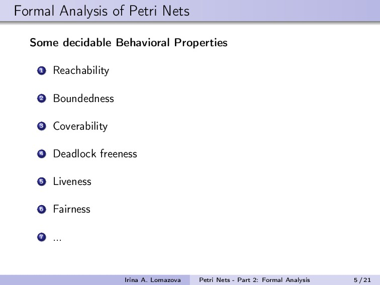Formal Analysis of Petri Nets Some decidable Be...