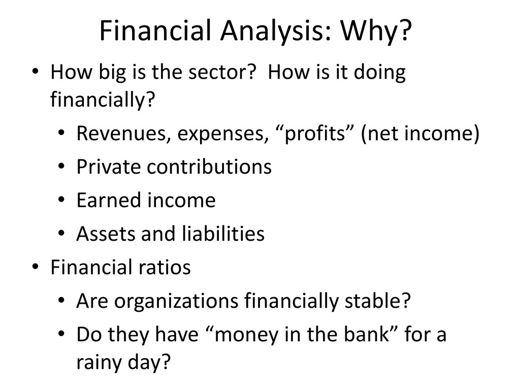 Financial Analysis: Why? • How big is the secto...