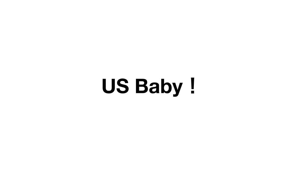 US Babyʂ