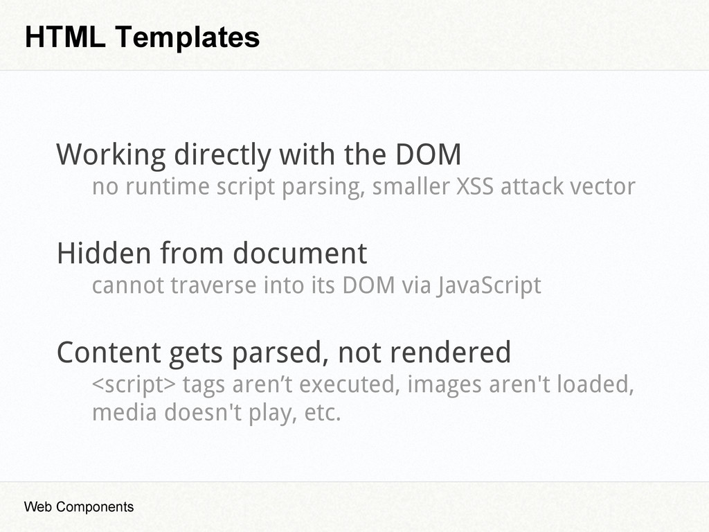 HTML Templates Web Components Working directly ...