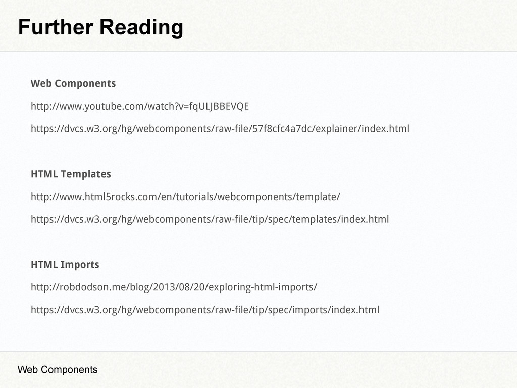 Further Reading Web Components Web Components h...