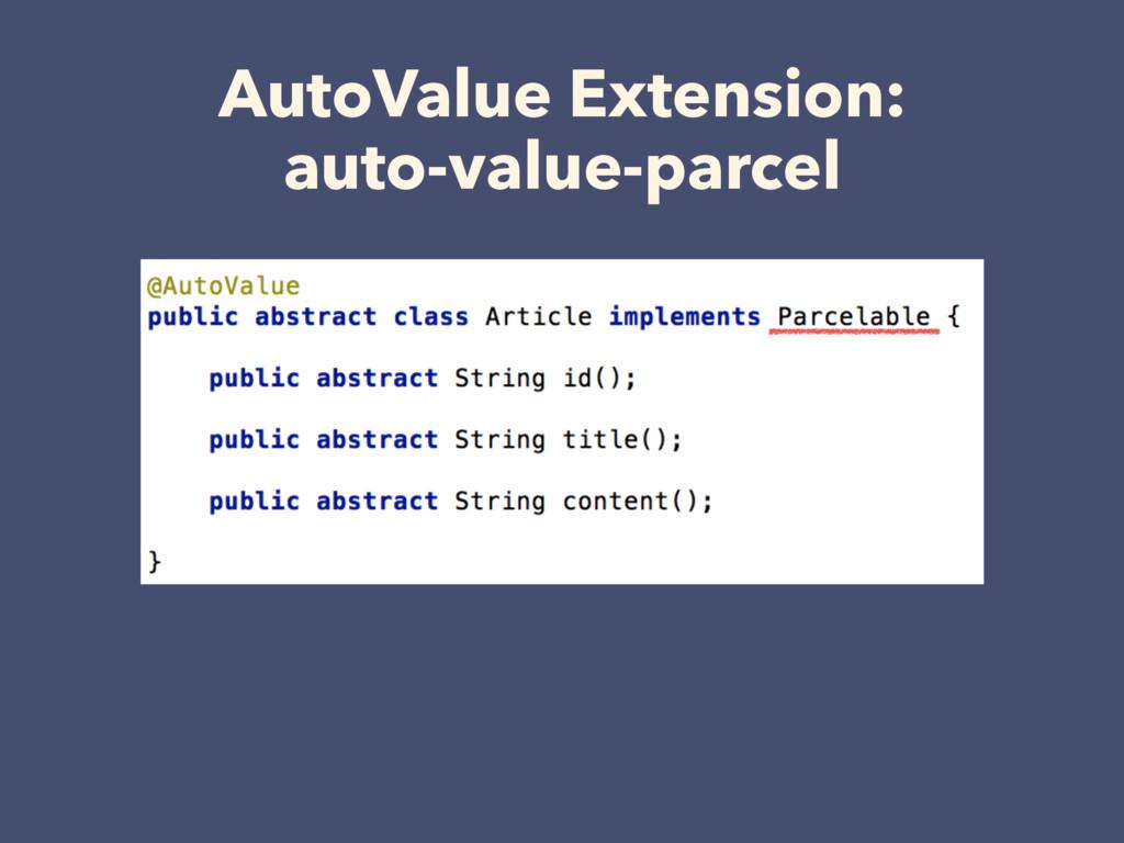 AutoValue Extension: auto-value-parcel