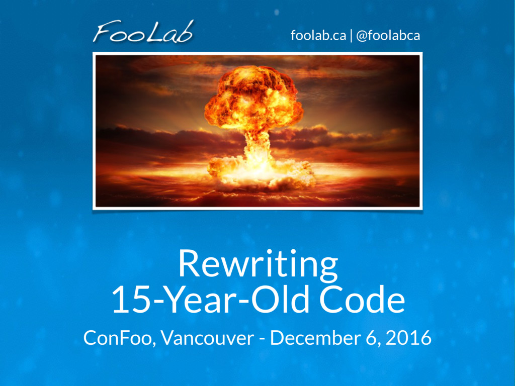 foolab.ca | @foolabca Rewriting
